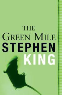 The Green Mile - Stephen King