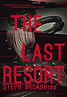 The Last Resort - Steph Broadribb