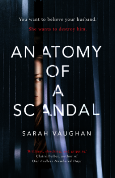 Anatomy of a Scandal - Sarah Vaughan