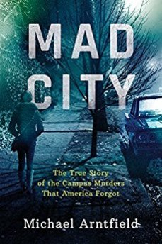 Mad City - Michael Arntfield