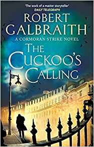 The Cuckoo's Calling by Robert Gailbraith