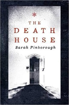 The Death House - Sarah Pinborough