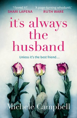 Its Always the Husband - Michele Campbell
