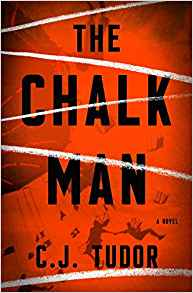 The Chalk Man - C.J. Tudor