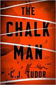 The Chalk Man - C.J. Tudor