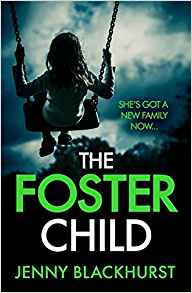 The Foster Child - Jenny Blackhurst