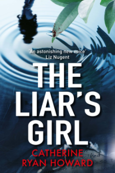 The Liars Girl - Catherine Ryan Howard