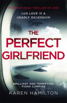 The Perfect Girlfriend - Karen Hamilton