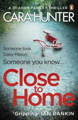Close to Home - Cara Hunter