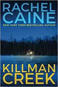 Killman Creek - Rachel Caine