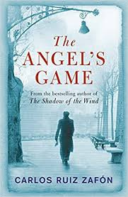 The Angels Game - Carlos Ruiz Zafon
