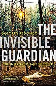 The Invisible Guardian - Dolores Redondo