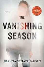 The Vanishing Season - Joanna Schaffhausen