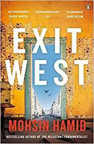 Exit West - Moshin Hamid