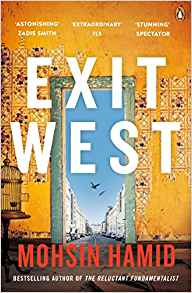 Exit West - Moshin Hamid