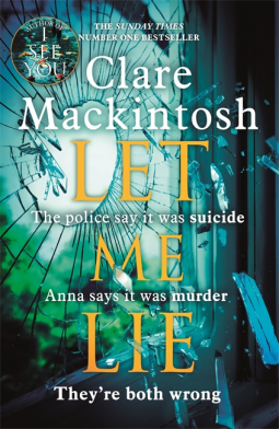 Let Me Lie - Clare Mackintosh