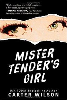 Mister Tenders Girl - Carter Wilson