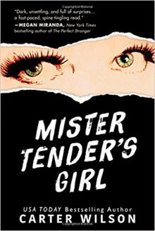 Mister Tenders Girl - Carter Wilson