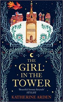 The Girl in the Tower - Katerine Arden