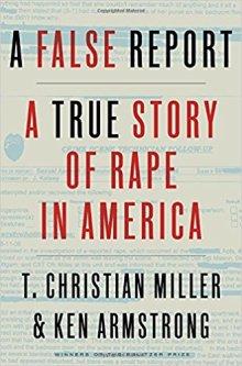 A False Report - A True Story of Rape in America