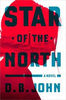 Star of the North - D.B. John