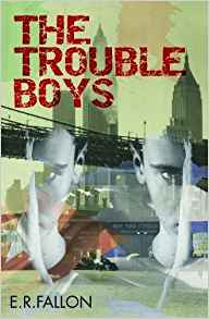 The Trouble Boys - E.R. Fallon