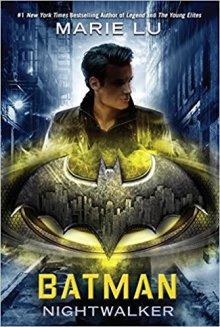Batman - Marie Lu