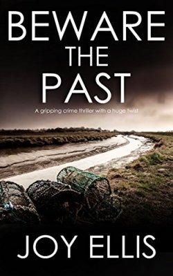 Beware the Past - Joy Ellis