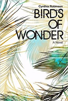 Birds of Wonder - Cynthia Robinson