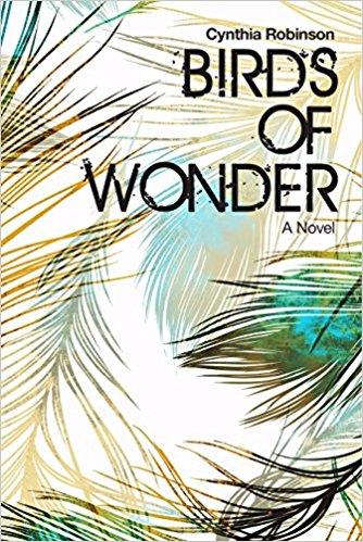 Birds of Wonder - Cynthia Robinson