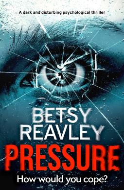Pressure - Betsy Reavley