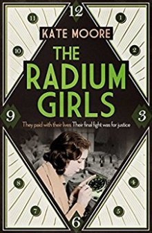 The Radium Girl - Kate Moore