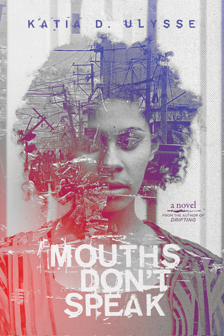 Mouths Don't Speak - Katie D. Ulysse