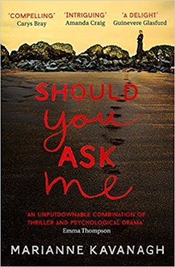 Should You Ask Me - Marianne Kavanagh