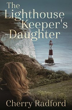 The Lighthouse Keeper's Daughter - Cherry Radford