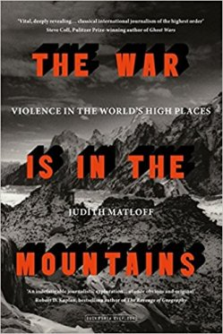 The War is in the Mountains - Judith Matloff