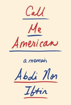 Call Me American - Abdi Nor Iftin