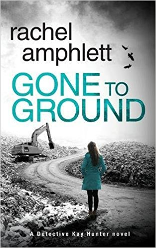 Gone to Ground - Rachel Amphlett