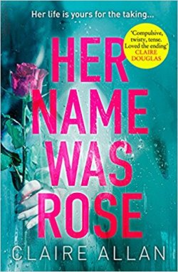 Her Name Was Rose by Claire Allen