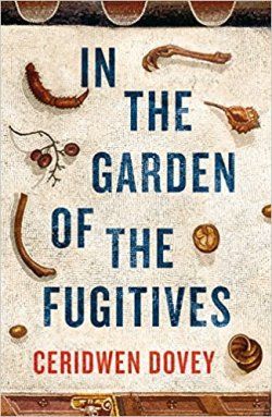 In the Garden of the Fugitives - Ceridwen Dovey
