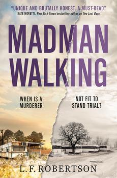 Madman Walking - L.F. Robertson