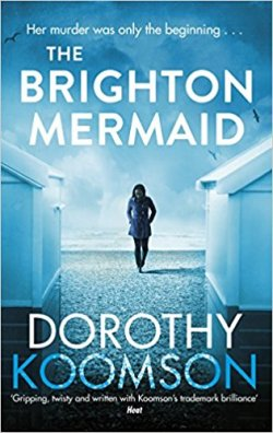 The Brighton Mermaid - Dorothy Koomson