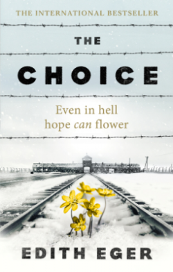 The Choice - Edith Eger