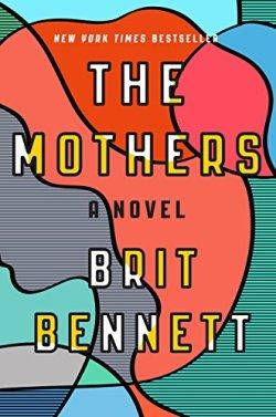 The Mother - Brit Bennett