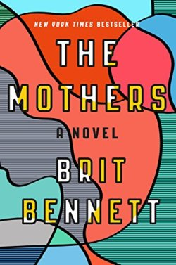 The Mother - Brit Bennett