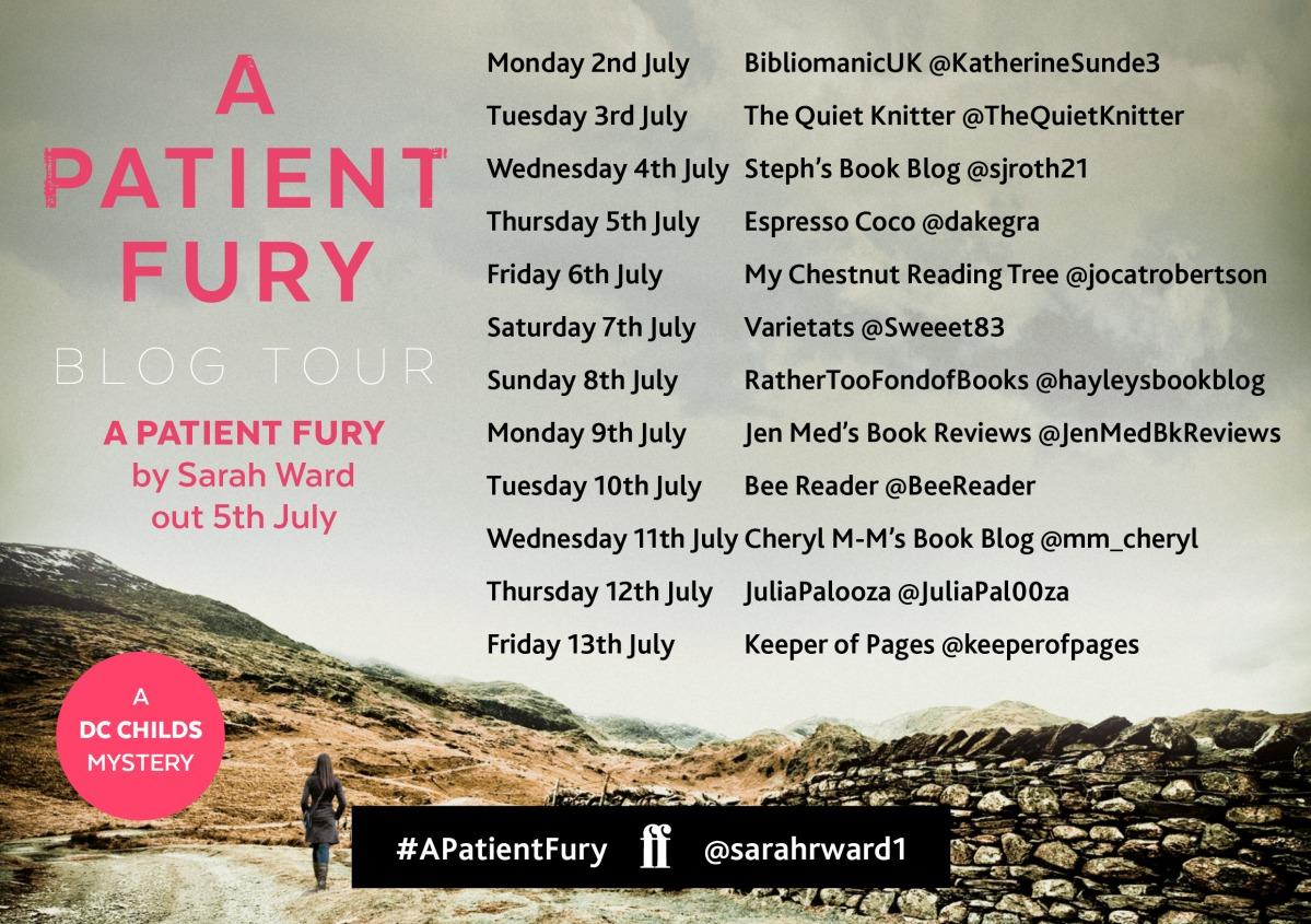 Blog Tour | Book Review: A Patient Fury by Sarah Ward (DC Childs #3) #damppebblesblogtours