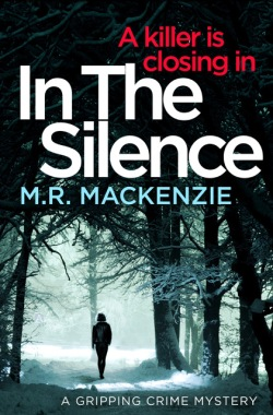In The Silence - M.R. Mackenzie