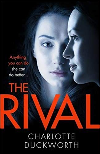 The Rival - Charlotte Duckworth