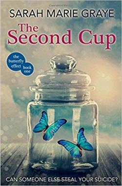 The Second Cup by Sarah Marie Graye