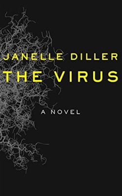 The Virus - Janelle Diller